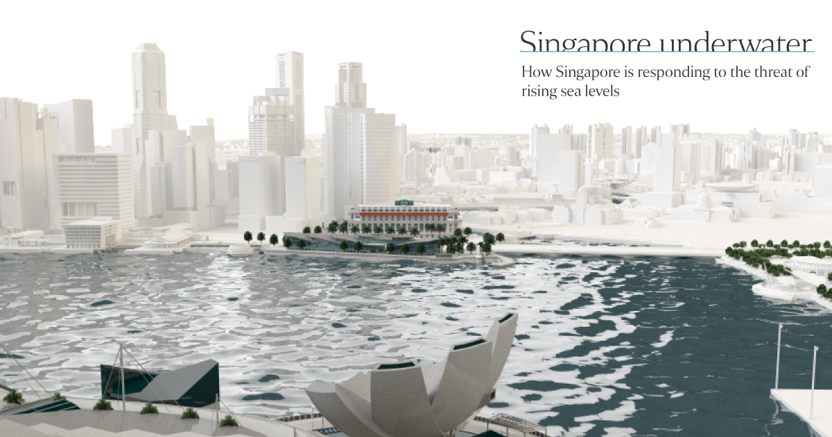 How Singapore Is Responding To The Threat Of Rising Sea